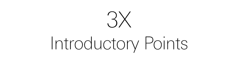 3x introductory points