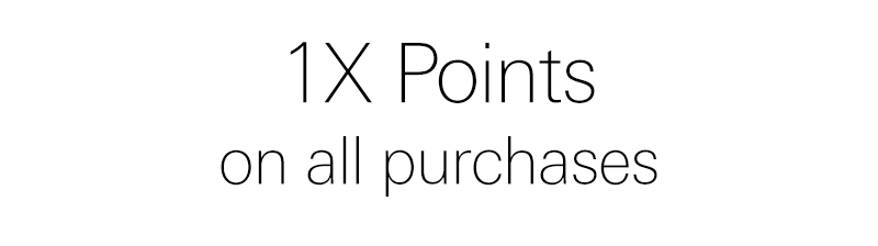 1x points on all purchases