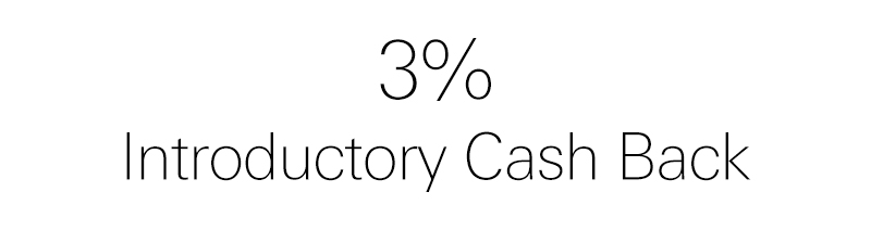 3% introductory Cash Back