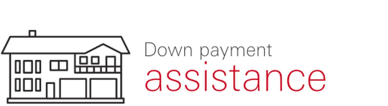 Down payment assistance. loan availability, secure by your property